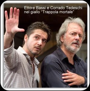 Ettore Bassi e Corrado Tedeschi